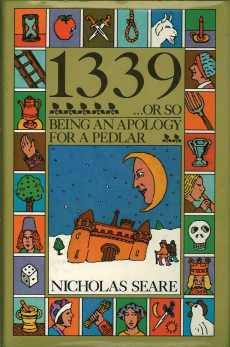 1339 or So: An Apology for a Pedlar by Nicholas Seare