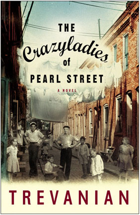 Trevanian's CrazyLadies of Pearl Street cover