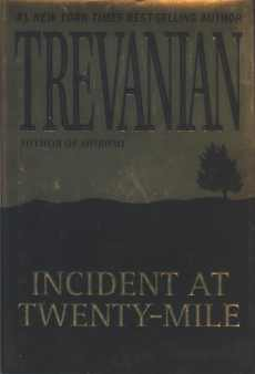 Incident at 20-Mile by Trevanian - St Martin's Press edition cover